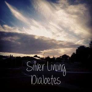 Silver Lining Diabetes - the Tumblr to remind me to be appreciative of my life. http://silverliningdiabetes.tumblr.com/